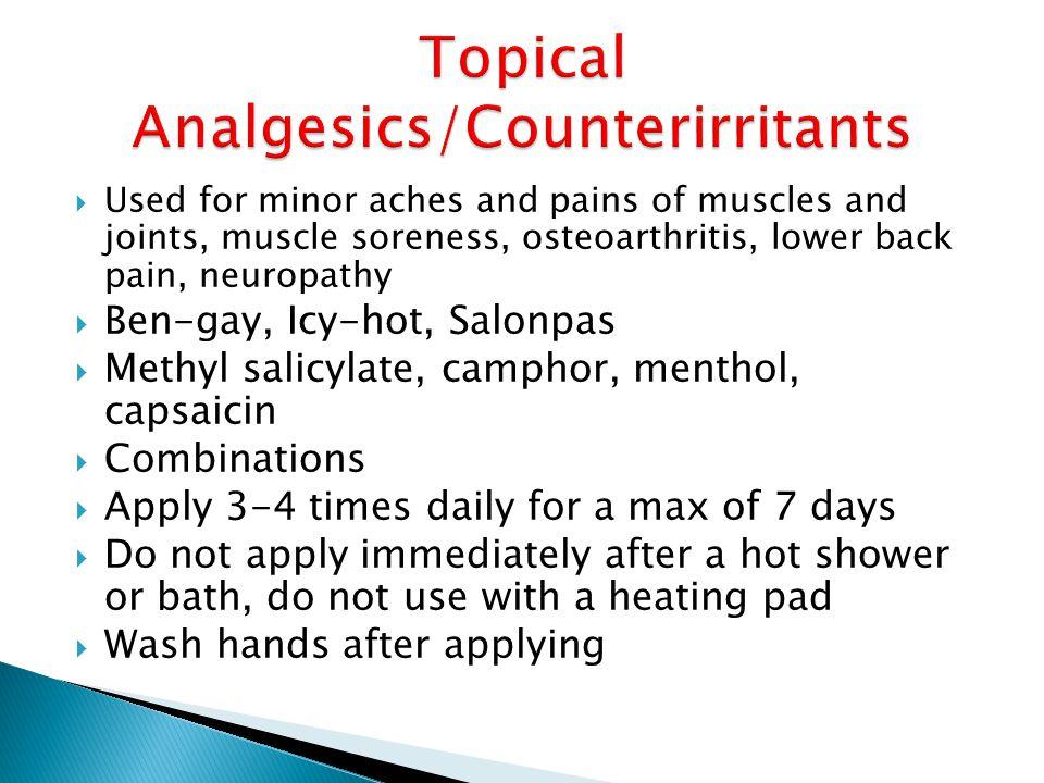 Topical Analgesics/Counterirritants