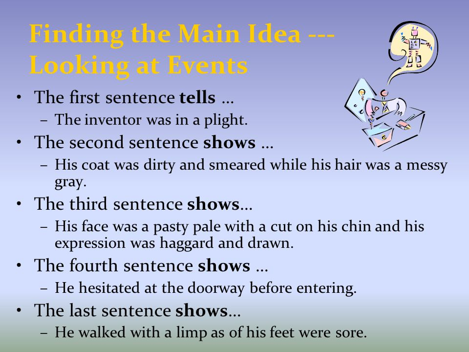Finding the Main Idea --- Looking at Events