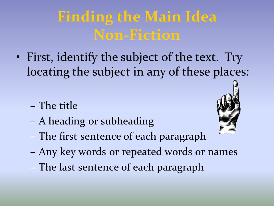 Finding the Main Idea Non-Fiction