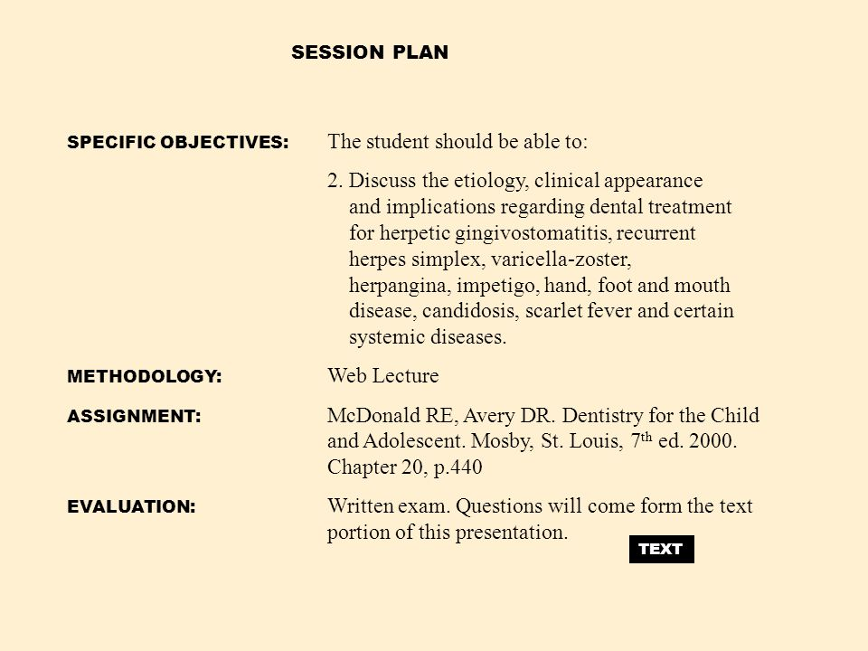 SESSION PLAN SPECIFIC OBJECTIVES: The student should be able to: