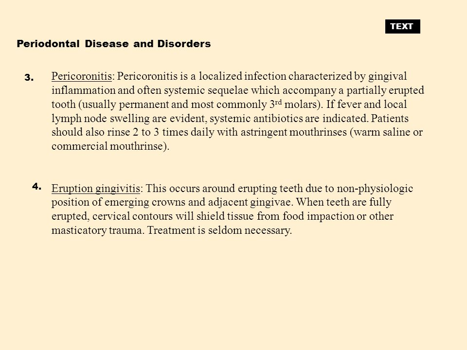 TEXT Periodontal Disease and Disorders.