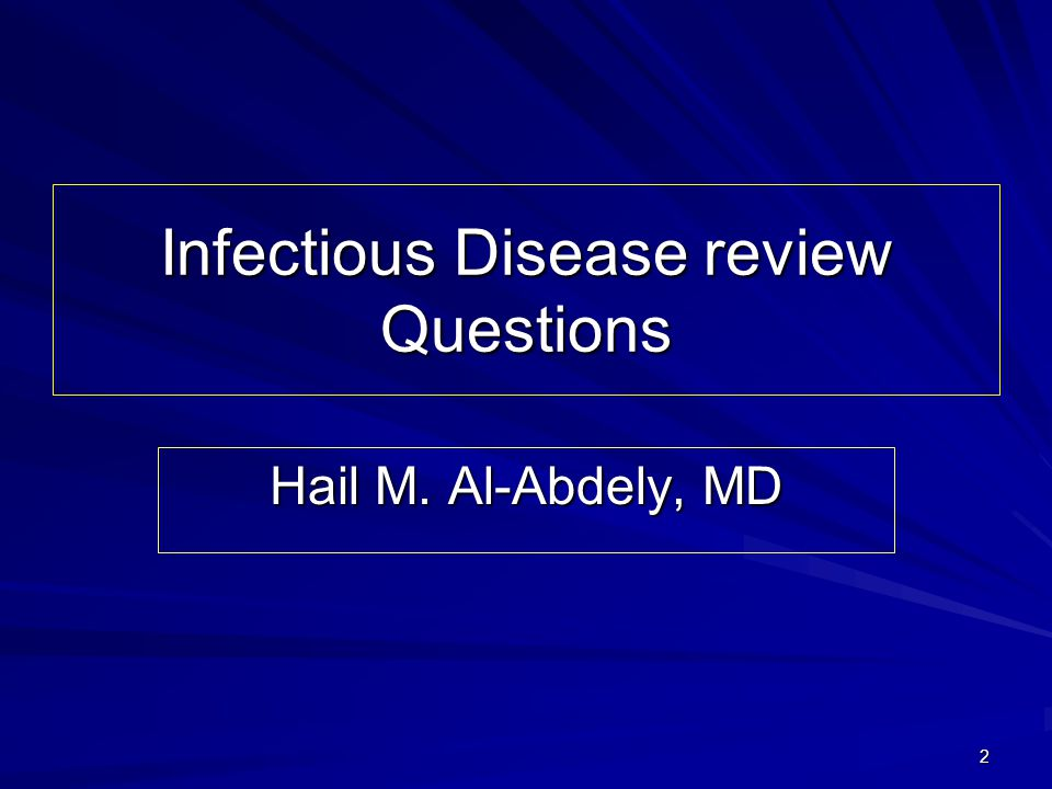 Infectious Disease review Questions