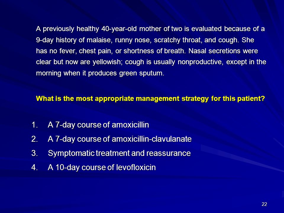 A 7-day course of amoxicillin