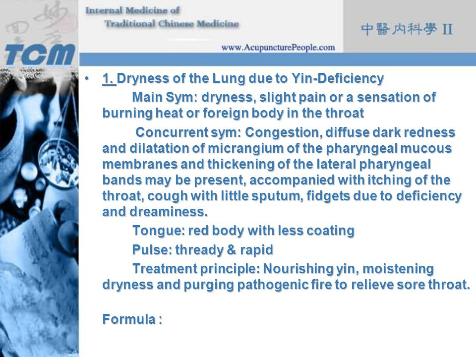 1. Dryness of the Lung due to Yin-Deficiency