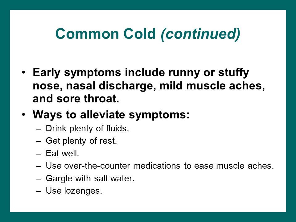 Common Cold (continued)