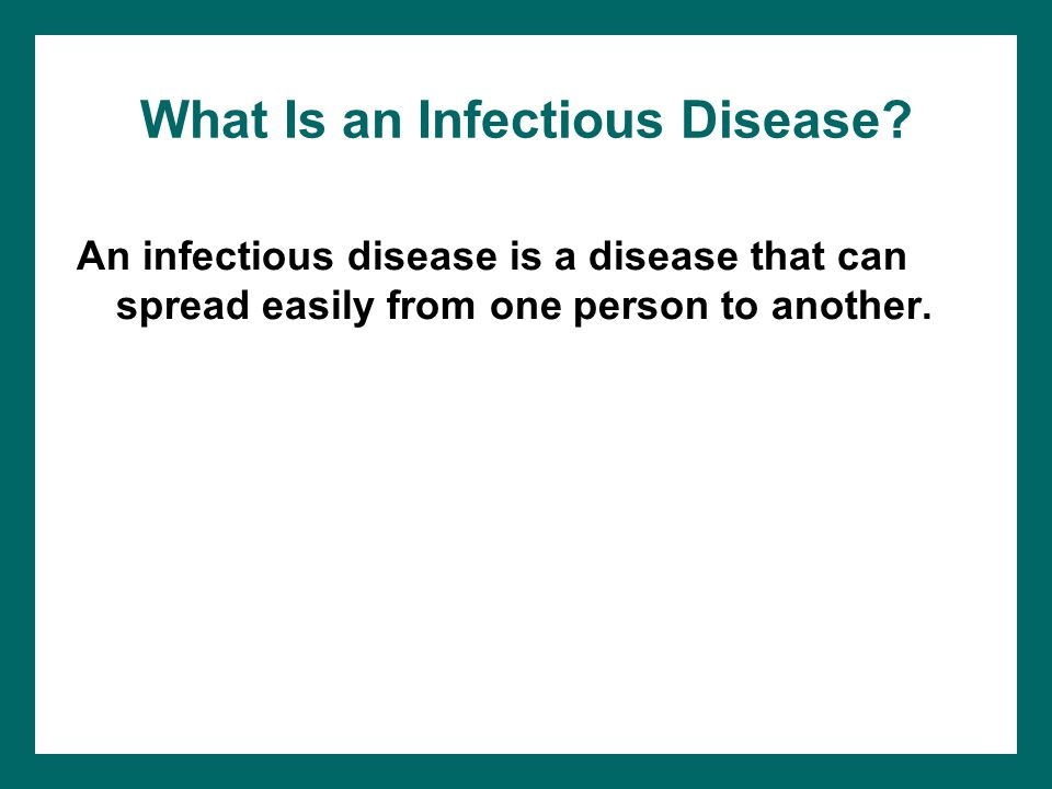 What Is an Infectious Disease