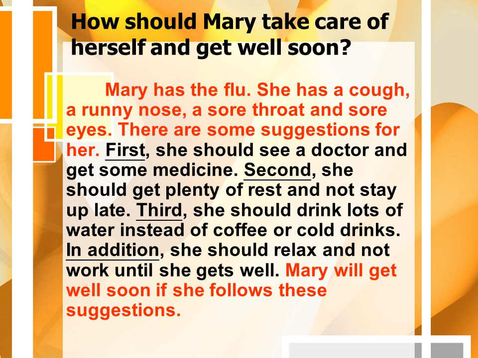 How should Mary take care of herself and get well soon