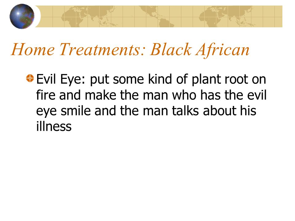 Home Treatments: Black African