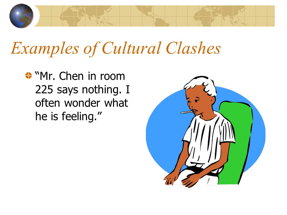 Examples of Cultural Clashes