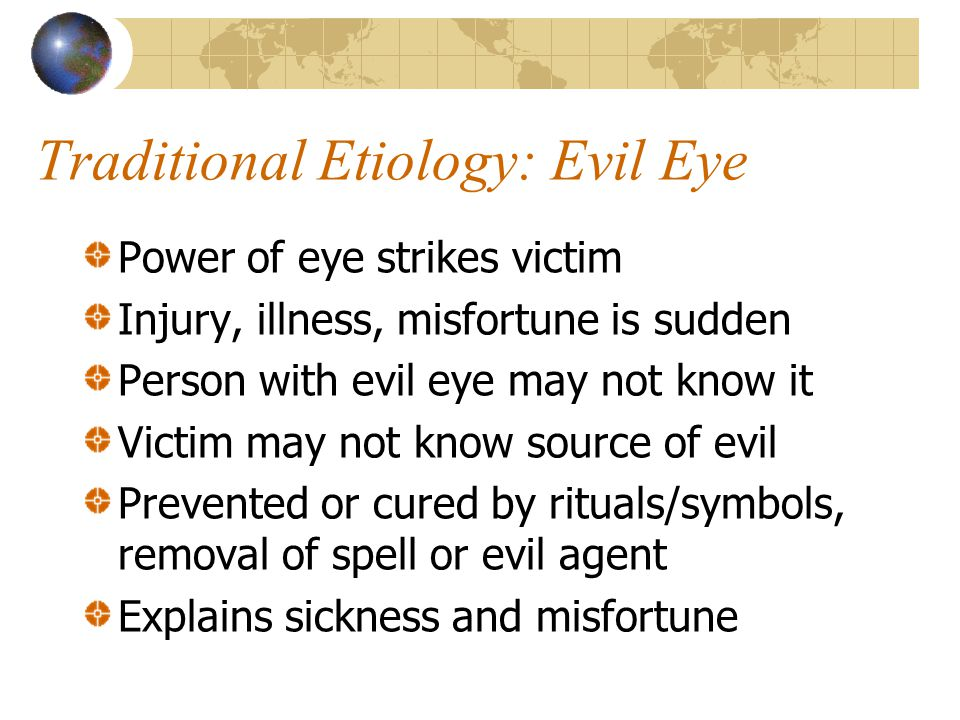 Traditional Etiology: Evil Eye