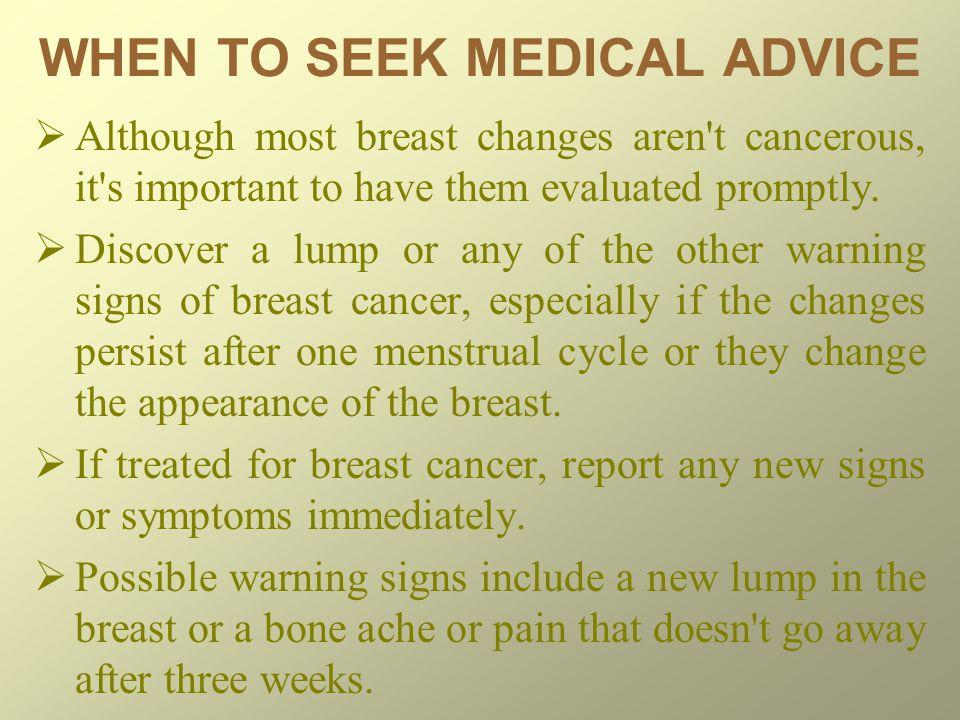 WHEN TO SEEK MEDICAL ADVICE