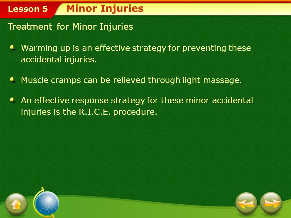 Minor Injuries Treatment for Minor Injuries