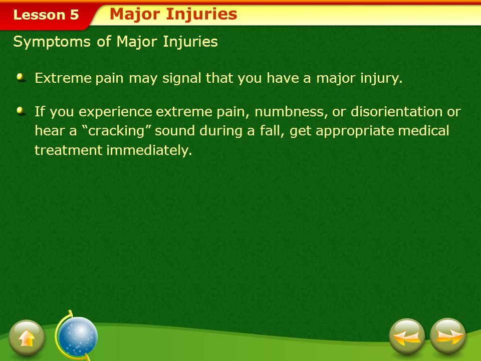 Major Injuries Symptoms of Major Injuries