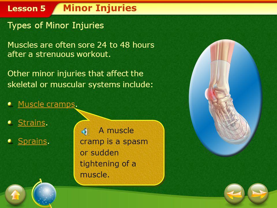 Minor Injuries Types of Minor Injuries
