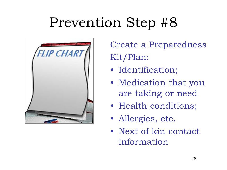 Prevention Step #8 Create a Preparedness Kit/Plan: Identification;