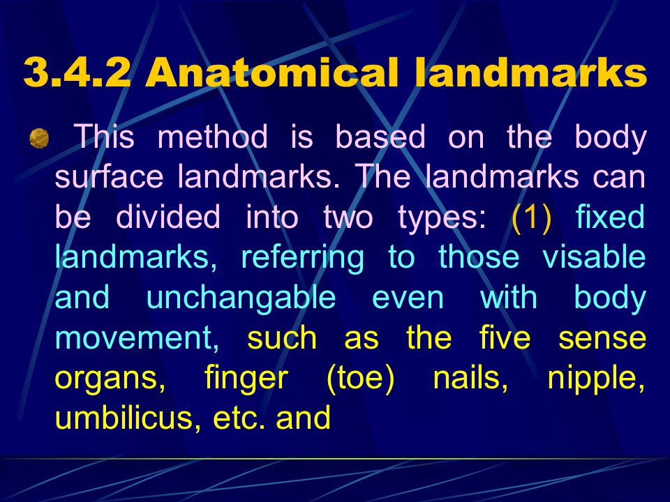 3.4.2 Anatomical landmarks