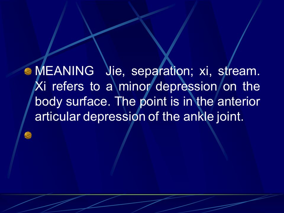 MEANING Jie, separation; xi, stream