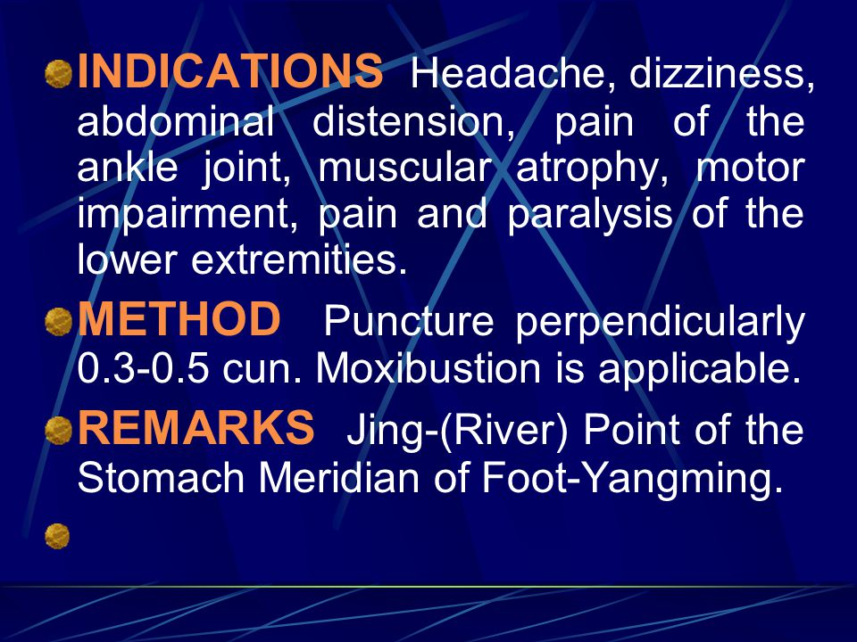 REMARKS Jing-(River) Point of the Stomach Meridian of Foot-Yangming.