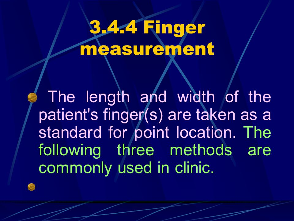 3.4.4 Finger measurement