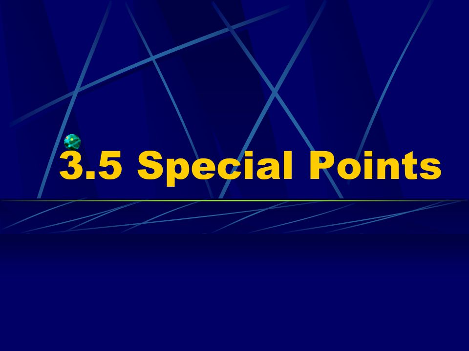 3.5 Special Points