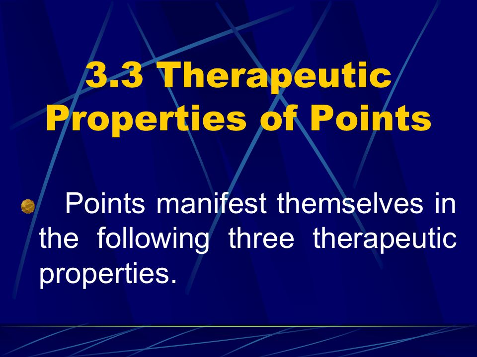 3.3 Therapeutic Properties of Points