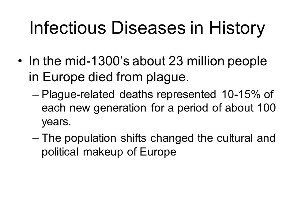 Infectious Diseases in History