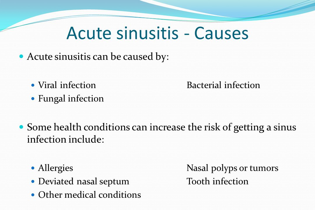Acute sinusitis - Causes