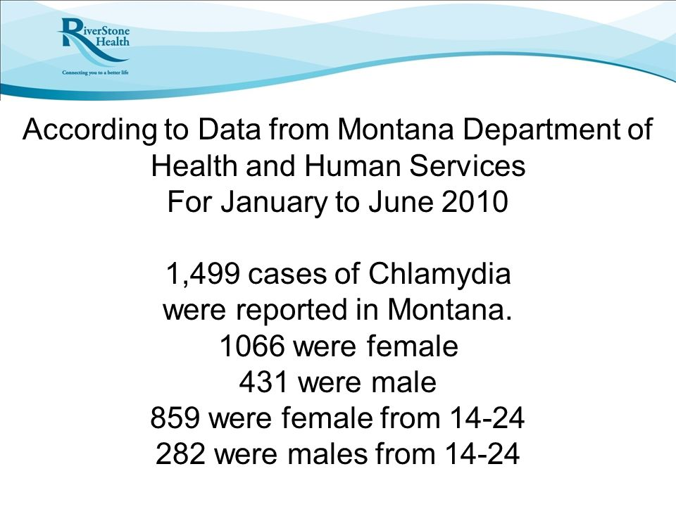 According to Data from Montana Department of Health and Human Services