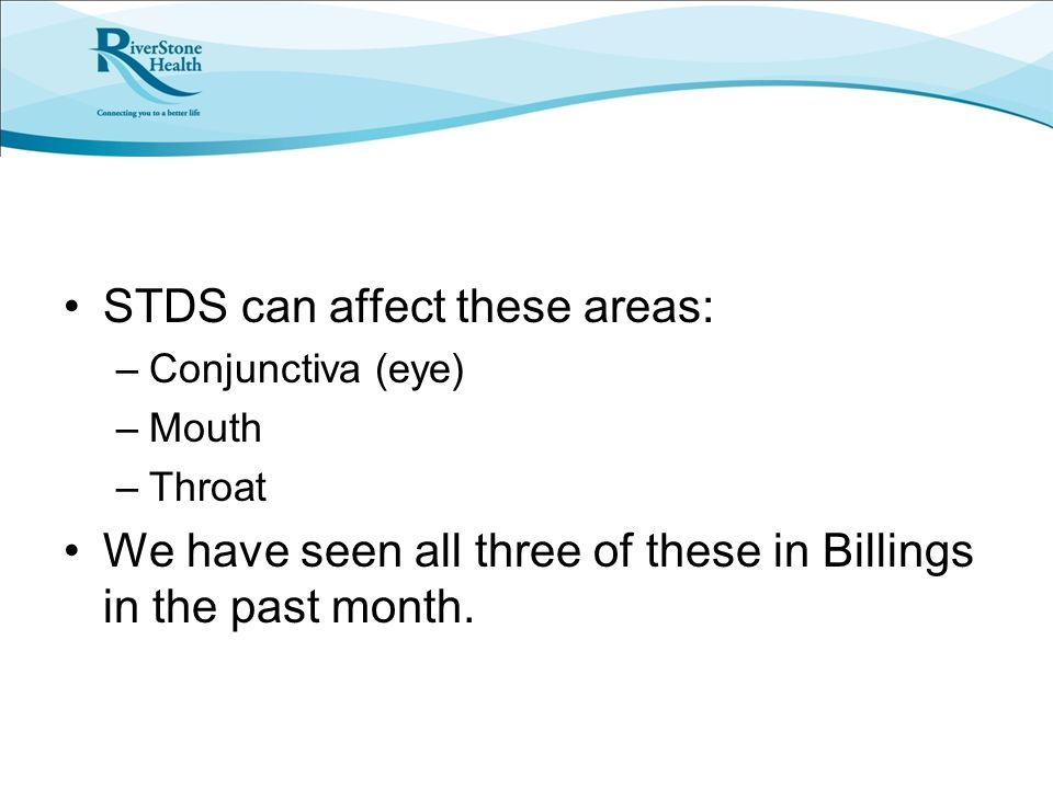 STDS can affect these areas: