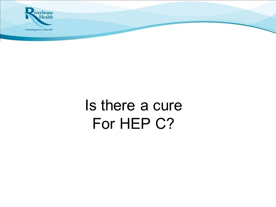 Is there a cure For HEP C