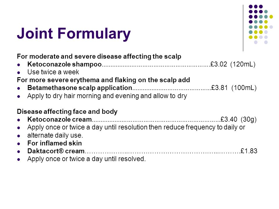 Joint Formulary For moderate and severe disease affecting the scalp