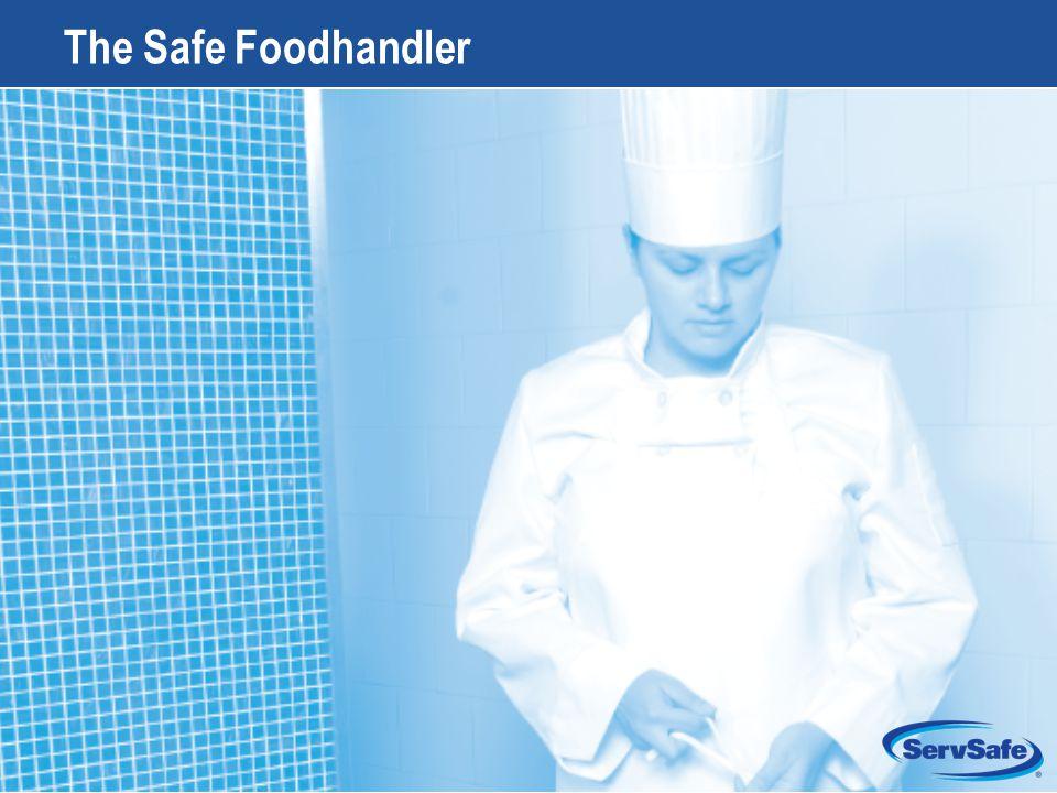 The Safe Foodhandler Instructor Notes