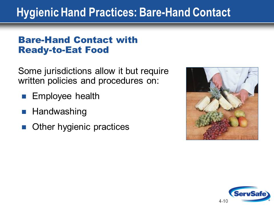 Hygienic Hand Practices: Bare-Hand Contact