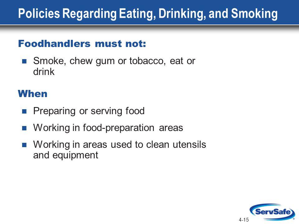 Policies Regarding Eating, Drinking, and Smoking