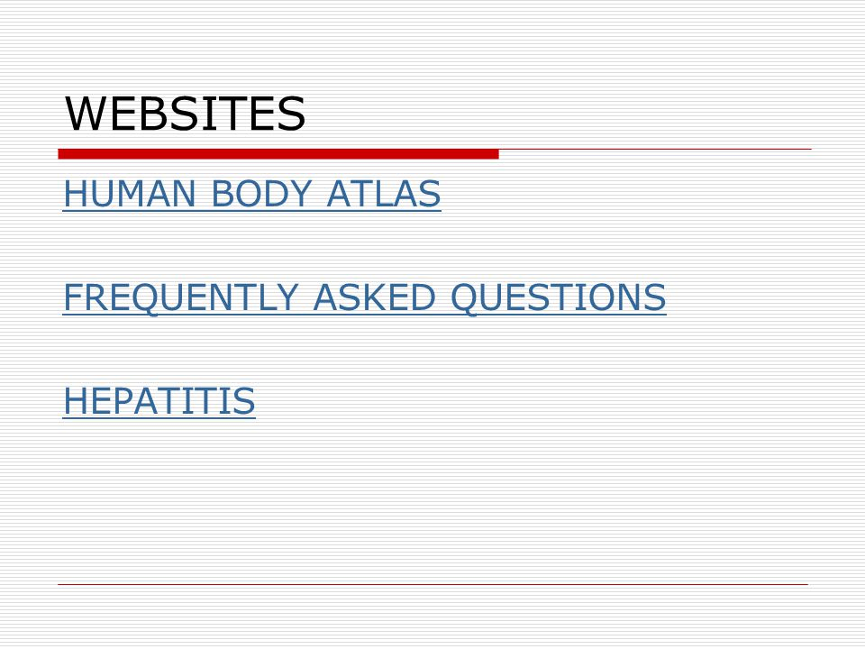 WEBSITES HUMAN BODY ATLAS FREQUENTLY ASKED QUESTIONS HEPATITIS