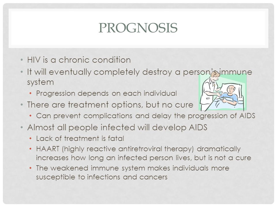 Prognosis HIV is a chronic condition