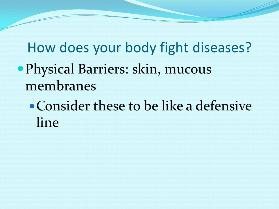 How does your body fight diseases