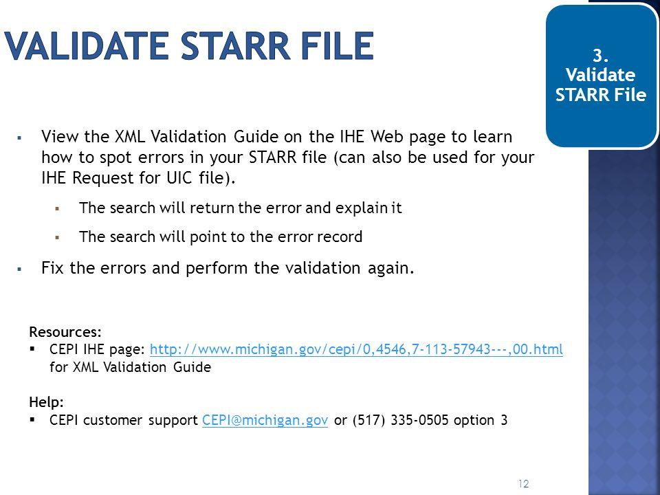 validate STARR file 3. Validate STARR File