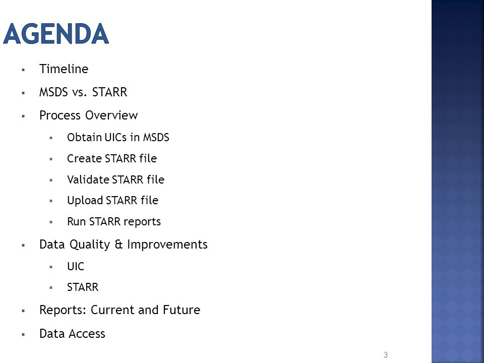 Agenda Timeline MSDS vs. STARR Process Overview