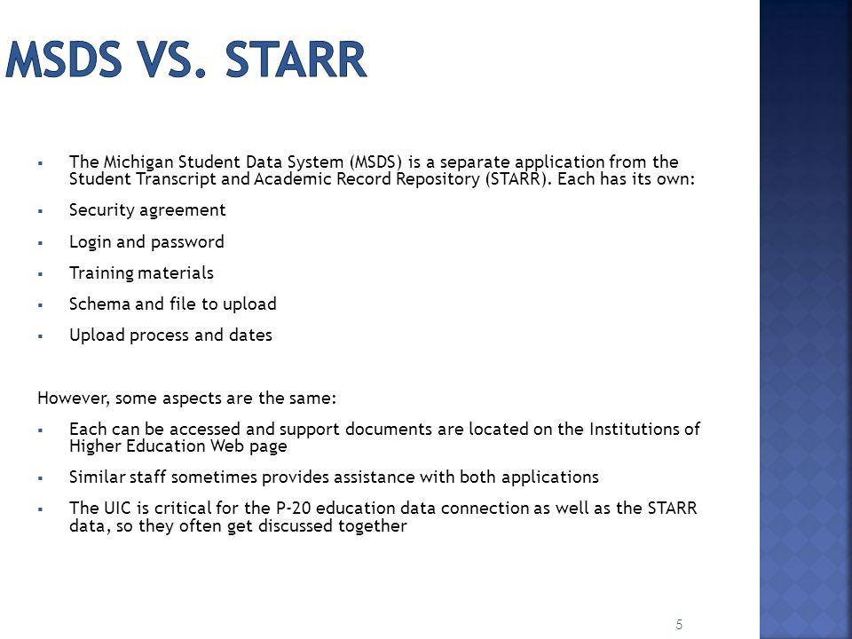 MSDS vs. STARR