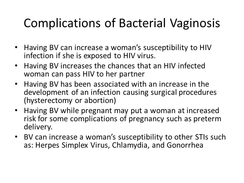 Complications of Bacterial Vaginosis