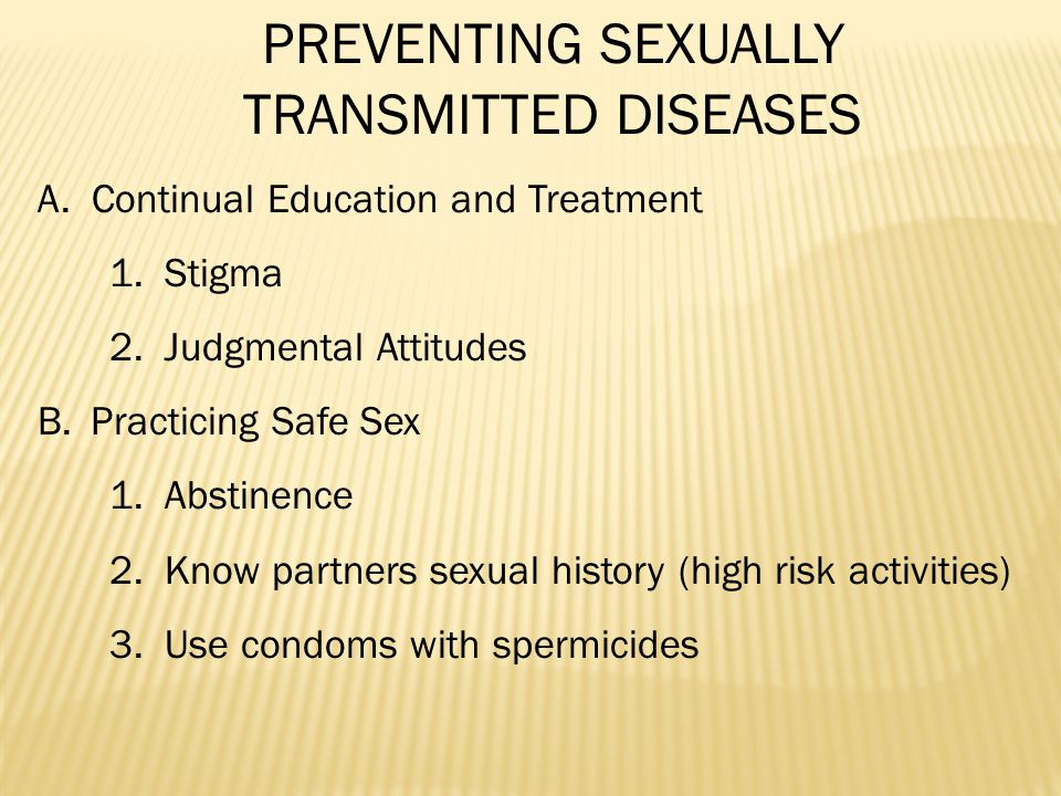 PREVENTING SEXUALLY TRANSMITTED DISEASES