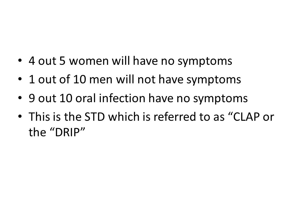 4 out 5 women will have no symptoms