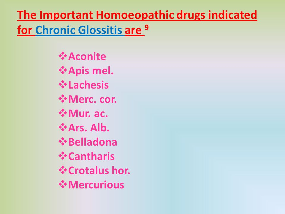The Important Homoeopathic drugs indicated for Chronic Glossitis are 9