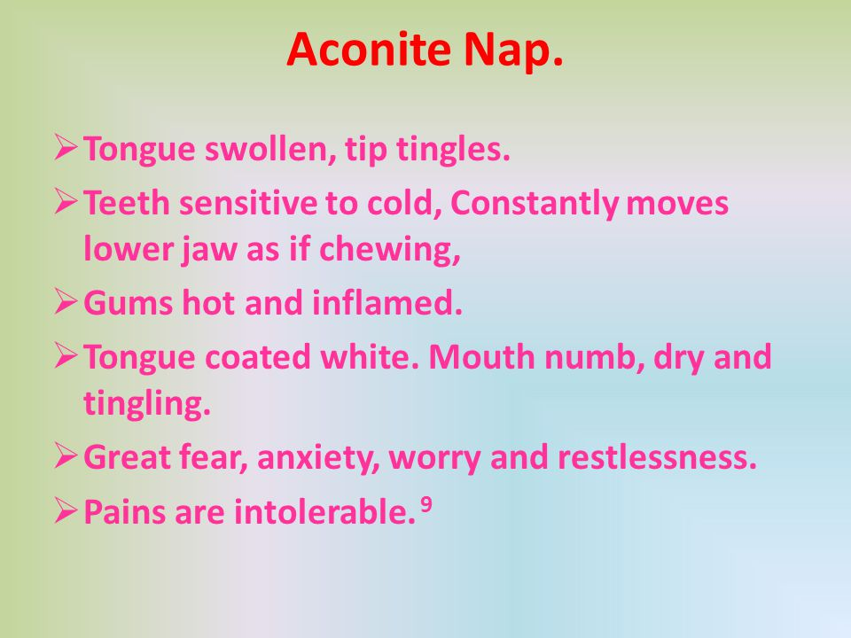 Aconite Nap. Tongue swollen, tip tingles.