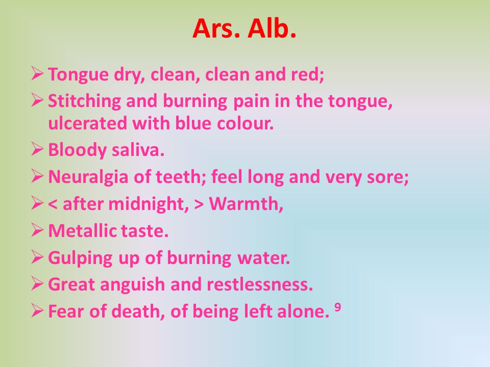 Ars. Alb. Tongue dry, clean, clean and red;