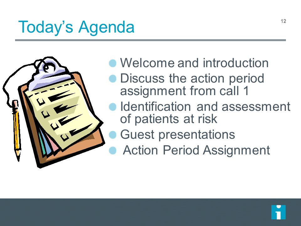 Today's Agenda Welcome and introduction