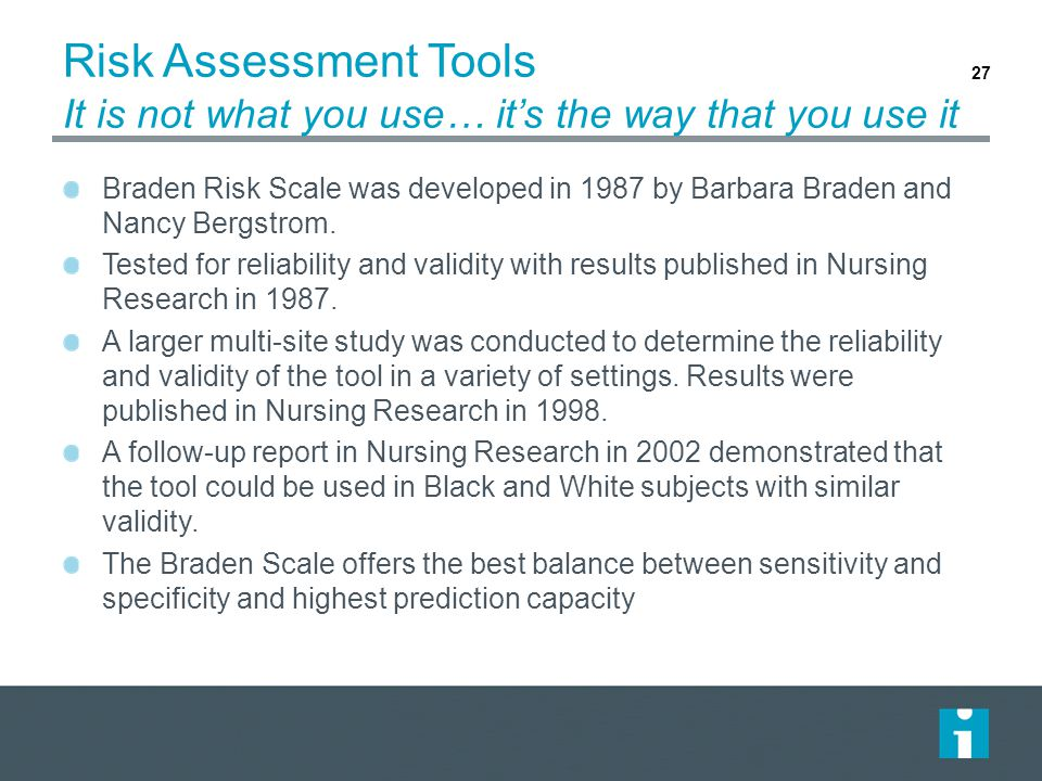 Risk Assessment Tools It is not what you use… it's the way that you use it