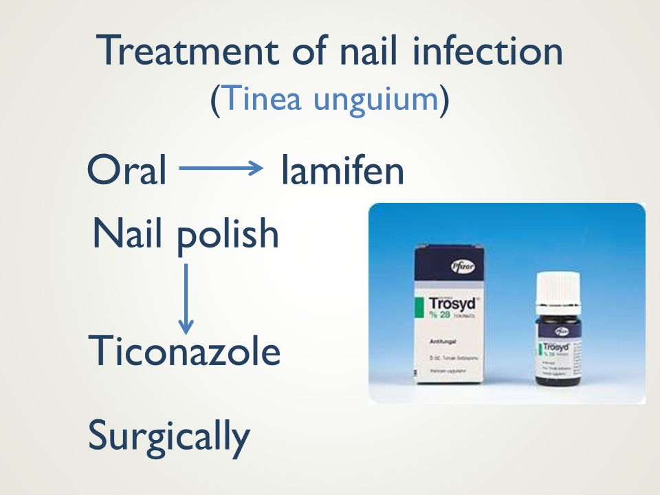 Treatment of nail infection (Tinea unguium)