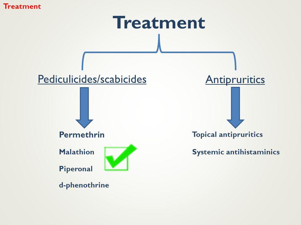 Pediculicides/scabicides